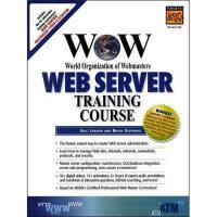 【预订】Wow World Organization of Webmasters Web Server Trainin