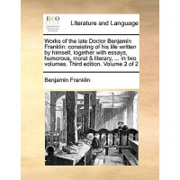 【预订】Works of the Late Doctor Benjamin Franklin: Consisting