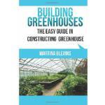 【预订】Building Greenhouses: The Easy Guide for Constructing Y