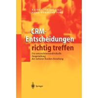 【预订】Crm-Entscheidungen Richtig Treffen: Die Unternehmensind