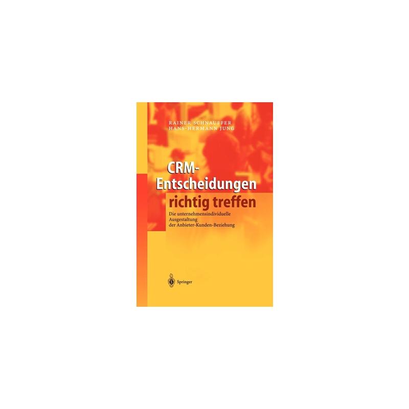 【预订】Crm-Entscheidungen Richtig Treffen: Die Unternehmensindividuelle Ausgestaltung Der Anbieter-Kunden-Beziehung 预订商品,需要1-3个月发货,非质量问题不接受退换货。