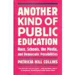 ANOTHER KIND OF PUBLIC EDUC(ISBN=9780807000250) 英文原版