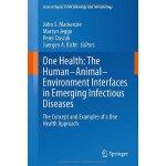【预订】One Health: The Human-Animal-Environment Interfaces in