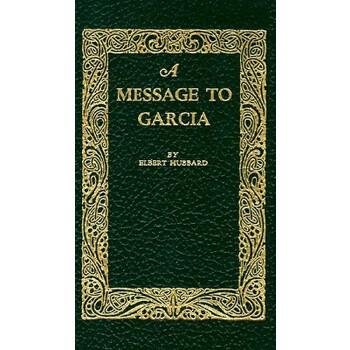 【预订】A Message to Garcia 预订商品,需要1-3个月发货,非质量问题不接受退换货。