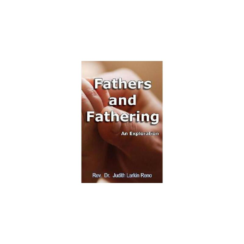 【预订】Fathers and Fathering: An Exploration 美国库房发货,通常付款后3-5周到货!