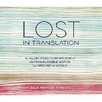 Lost in Translation: An Illustrated Compendium of Untransla