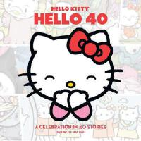 英文原版 Hello Kitty 40周年纪念 Hello Kitty, Hello 40: A 40th Anniv