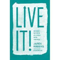 【预订】Live It!: Achieve Success by Living with Purpose