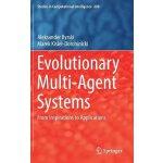 【预订】Evolutionary Multi-Agent Systems 9783319513874