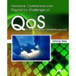 【预订】Technical, Commercial and Regulatory Challenges of QoS: