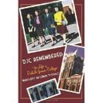 【预订】Djc Remembered: The Life of Duluth Junior College