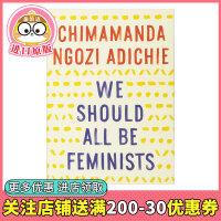 我们都应该是女权主义者 We Should All Be Feminists 阿迪契TED演讲文稿 女性的权利 英文原版小说 纽约时报畅销书