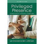 【预订】Privileged Presence: Personal Stories of Connections in