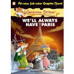 【预订】Geronimo Stilton Graphic Novels #11 We'll Always Have P