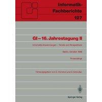 【预订】GI 16. Jahrestagung II: Informatik-Anwendungen Trends Un