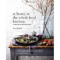 【预订】At Home in the Whole Food Kitchen: Celebrating the Art