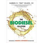 【预订】The Biodiesel Solution: How Biodiesel Is Making a Diffe