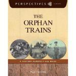 【预订】The Orphan Trains: A History Perspectives Book