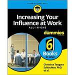 【预订】Increasing Your Influence At Work Aio For Dummies 97811