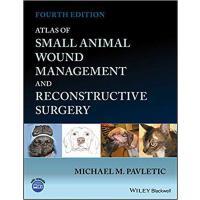 【预订】Atlas Of Small Animal Wound Management And Reconstructi