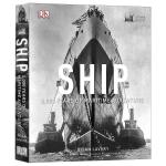 DK图解舰船历史大百科 英文原版 Ship 5,000 Years of Maritime Adventure 五千年