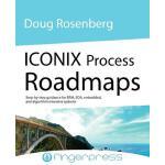 【预订】Iconix Process Roadmaps: Step-By-Step Guidance for Soa,