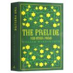 威廉华兹华斯诗选 英文原版 经典诗歌合集 The Prelude and Other Poems 英国浪漫主义诗人 W