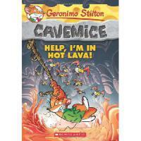 英文原版 老鼠记者之穴居鼠 03:救命,我被熔岩包围了!Geronimo Stilton Cavemice #3: He