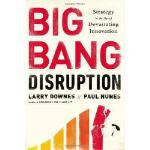 【预订】Big Bang Disruption: Strategy in the Age of Devastating