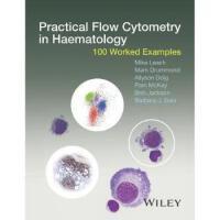 【预订】Practical Flow Cytometry in Haematology - 100 Worked Exa