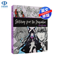 英文原版 幻想速写 动画&漫画 Sketching from the Imagination: Anime & Mang