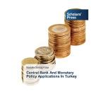 【预订】Central Bank and Monetary Policy Applications in Turkey