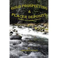 【预订】Gold Prospecting & Placer Deposits Finding Gold Made Si
