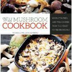 【预订】Wild Mushroom Cookbook: Soups, Stir-Fries and Full Cour