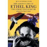 【预订】The Adventures of Ethel King, the Female Nick Carter