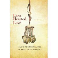 【预订】Lion Hearted Love