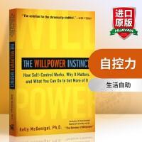 自控力 英文原版书 The Willpower Instinct 生活自助 凯利・麦格尼格尔 斯坦福大学受欢迎的心理学
