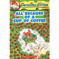 Geronimo Stilton #10: All Because of a Cup of Coffee 老鼠记者10