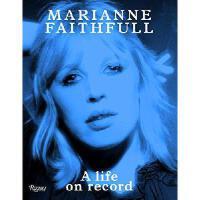 【预订】Marianne Faithfull: A Life on Record