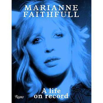【预订】Marianne Faithfull: A Life on Record 美国库房发货,通常付款后3-5周到货!