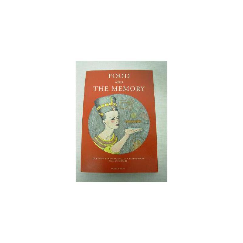 【预订】Food and the Memory: Procs of the Oxford Symposium on Food and Cooking 2000 美国库房发货,通常付款后3-5周到货!