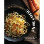 【预订】Sauces & Shapes: Pasta the Italian Way