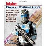 【预订】Make: Props and Costume Armor: Create Realistic Science