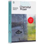 切尔诺贝利的祭祷 英文原版 Chernobyl Prayer 切尔诺贝利的悲鸣 英文版原版书籍 企鹅经典 Pengui