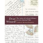 【预订】Dear Wizard: The Letters of Nicholas Delbanco and Jon M