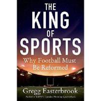 【预订】The King of Sports: Why Football Must Be Reformed