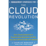 MANAGEMENT STRATEGIES FOR THE CLOUD REVO(ISBN=9780071740753) 英文原版