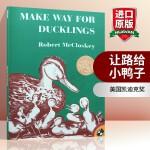 让路给小鸭子绘本 英文原版 Make Way for Ducklings 启蒙阅读儿童情商培养绘本 凯迪克金奖 汪培�E