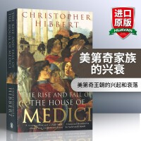 美第奇家族的兴衰 英文原版 The Rise and Fall of the House of Medici 佛罗伦萨