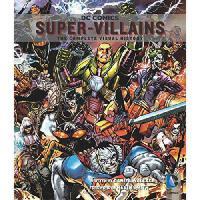 英文原版 DC漫画:超级恶霸 DC Comics: Villains: The Complete Visual Hist